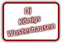 dj königs wusterhausen
