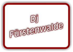 dj fürstenwalde spree
