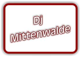 dj in mittenwalde